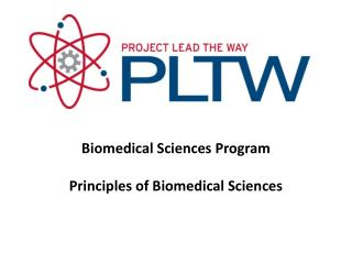 Biomedical Sciences Program Principles of Biomedical Sciences