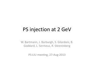 PS injection at 2 GeV