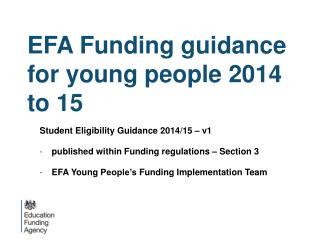 EFA Funding guidance for young people 2014 to 15