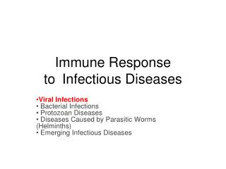 Immune Response to