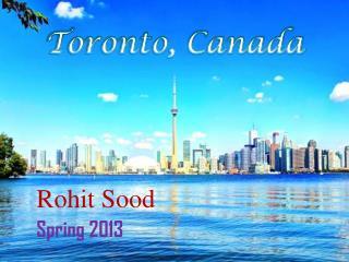 Rohit Sood Spring 2013