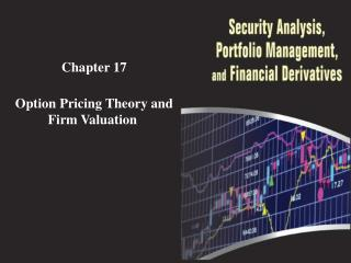 Chapter  17 Option Pricing Theory and Firm Valuation