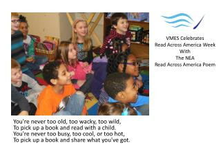 VMES Celebrates Read Across America Week With The NEA Read Across America Poem