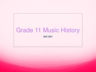 Grade 11 Music History
