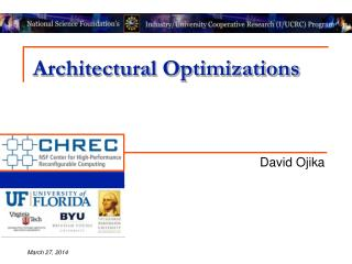 Architectural Optimizations
