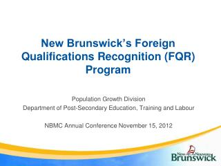 New Brunswick's Foreign Qualifications Recognition (FQR) Program