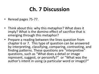 Ch. 7 Discussion