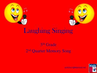 Laughing Singing