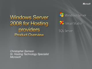 Windows Server 2008 for Hosting providers Product Overview