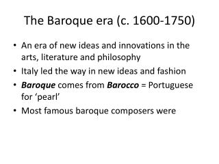 The Baroque era (c. 1600-1750)