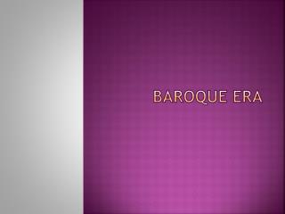 Baroque Era