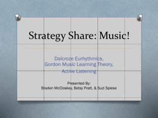 Strategy Share: Music!