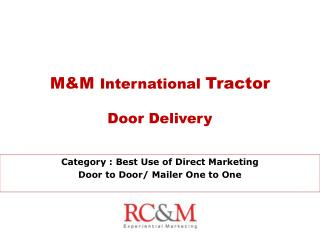 M&M  International  Tractor Door Delivery