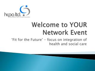 Welcome to YOUR Network Event