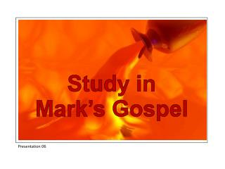 Study in Mark's Gospel