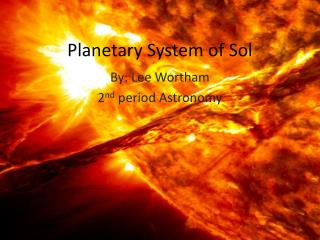Planetary System of Sol