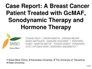 Case Report: A Breast Cancer Patient Treated with GcMAF, Sonodynamic Therapy and Hormone Therapy