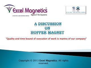 Hopper magnet Manufacturer