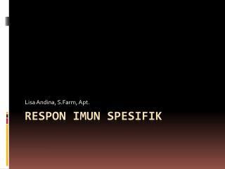 RESPON IMUN SPESIFIK
