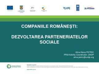 COMPANIILE ROMÂNEȘTI:  DEZVOLTAREA PARTENERIATELOR SOCIALE