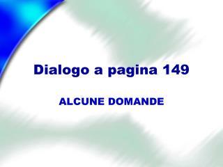 Dialogo  a  pagina  149