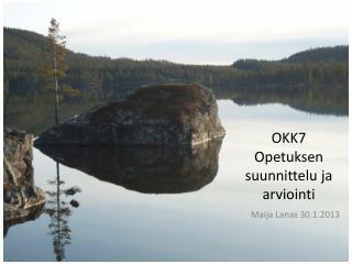 OKK7 Opetuksen suunnittelu ja arviointi