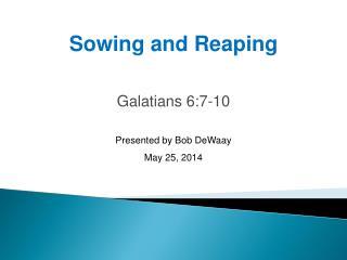 Galatians 6:7-10