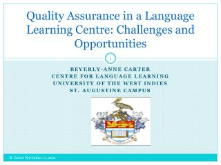 Quality Assurance in a Language Learning Centre: Challenges and Opportunities