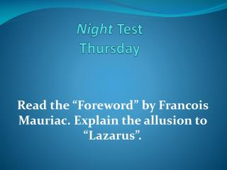 Night  Test  Thursday