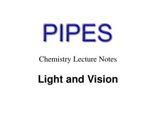 Chemistry Lecture Notes Light and Vision
