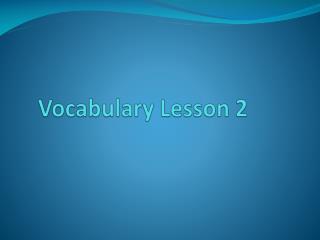 Vocabulary Lesson 2