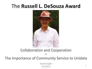 The  Russell L. DeSouza Award