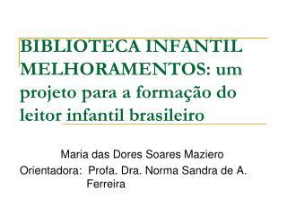 BIBLIOTECA INFANTIL MELHORAMENTOS: um projeto para a forma