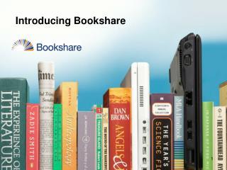 Introducing  Bookshare