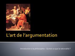 L'art de l'argumentation