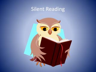 Silent Reading