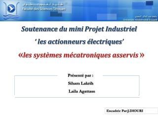 Soutenance  du mini  Projet Industriel '  les actionneurs électriques '