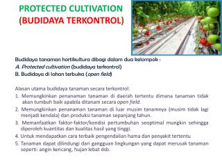 PROTECTED  CULTIVATION ( BUDIDAYA TERKONTROL )