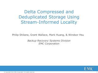 Delta Compressed and Deduplicated Storage Using Stream-Informed Locality