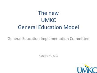 The new UMKC General Education Model