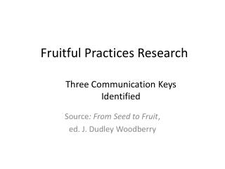 Fruitful Practices Research