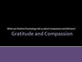 Gratitude and Compassion