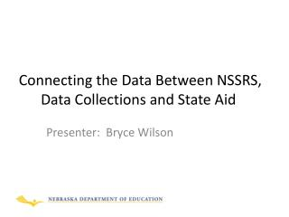 Connecting the Data Between NSSRS, Data Collections and State Aid