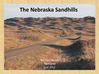The Nebraska  Sandhills