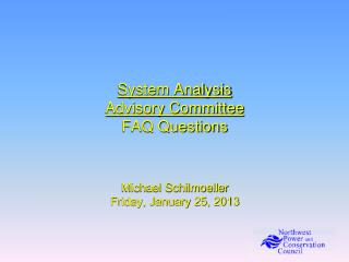 System Analysis Advisory Committee  FAQ Questions