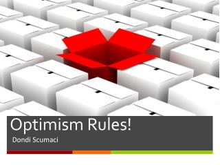 Optimism Rules!