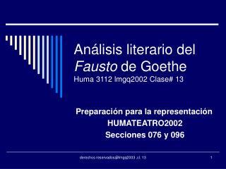 An lisis literario del Fausto de Goethe Huma 3112 lmgq2002 Clase 13