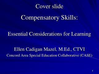 Cover slide