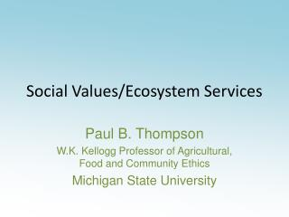 Social Values/Ecosystem Services