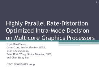 Highly Parallel Rate-Distortion Optimized Intra-Mode Decision on  Multicore  Graphics Processors